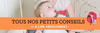 Blog conseil bébé vetements accessoires Miss & Cie
